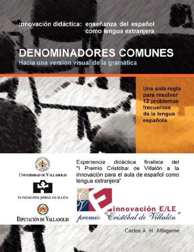 Denominadores Comunes Hacia Una Versin Visual de La Gramtica  [Hidalgo Alfageme, Carlos Alonso - Alfageme, Carlos Alonso Hidalgo] (Tapa Blanda)