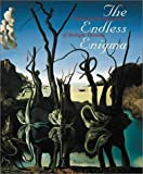 img - for The Endless Enigma: Dal?? and the Magicians of Multiple Meaning by Dawn Ades (2003-07-04) book / textbook / text book