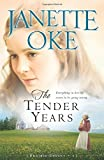 The Tender Years (A Prairie Legacy, Book 1) (Volume 1)