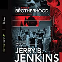 The Brotherhood (       UNABRIDGED) by Jerry B. Jenkins Narrated by Johnny Heller