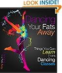 Dancing your fats away- Losing weight...