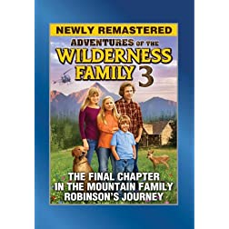 The Wilderness Family Pt. 3