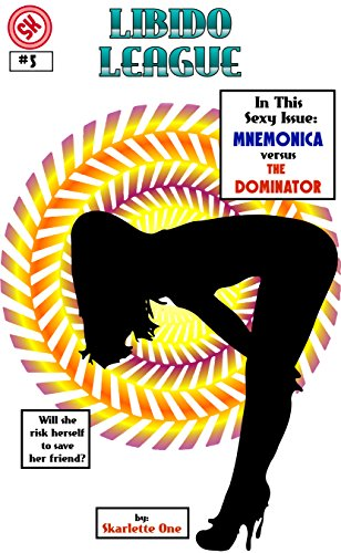 Mnemonica vs. The Dominator (Libido League Book 5)