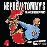 Nephew Tommy Prank Calls