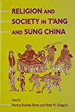 Religion and Society in T'Ang and Sung China