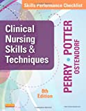 9780323088985: Skills Performance Checklists for Clinical Nursing Skills & Techniques, 8e