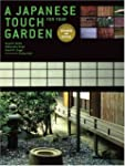 A Japanese Touch for Your Garden: Rev...