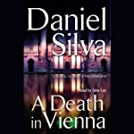 A Death in Vienna (       UNABRIDGED) by Daniel Silva Narrated by John Lee