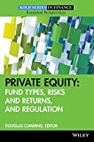img - for Private Equity: Fund Types, Risks and Returns, and Regulation book / textbook / text book