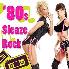 '80s Sleaze Rock