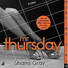 Working Girl: Mr Thursday | Livre audio Auteur(s) : Shana Gray Narrateur(s) : Una Planer