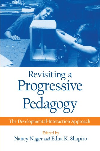 Revisiting a Progressive Pedagogy (Suny Series, Early Childhood Education)