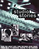 Studio Stories - How the Great New York Records Were Made (Softcover)