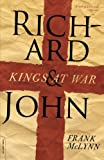 Richard and John: Kings at War (0306817381) by McLynn, Frank