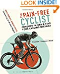 The Pain-Free Cyclist: Conquer Injury...