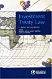 img - for Investment Treaty Law: Current Issues, Volume I (v. 1) book / textbook / text book