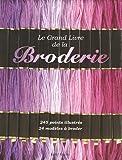echange, troc Tessa Dennison, Patsy North, Lucinda Ganderton, Collectif - Le grand livre de la Broderie