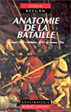 Anatomie de la bataille (French Edition) (2221074017) by Keegan, John