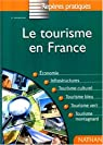 Reperes Pratiques: Le Tourisme En France par Peyroutet