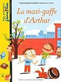 echange, troc Gwendoline Raisson - La maxi-gaffe d'Arthur