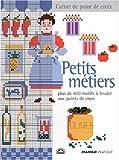 echange, troc Perrette Samouïloff - Petits métiers