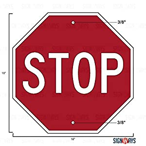 MUTCD, Stop Sign, Road Stop Sign, Includes Holes, 3M Engineer Grade Prismatic Sheeting, Highest Gauge Aluminum, Made in USA