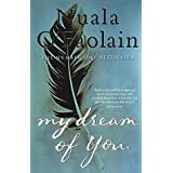 My Dream of Youby Nuala O'Faolain