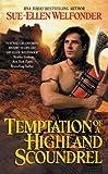 Temptation of a Highland Scoundrel (Highland Warriors 2)