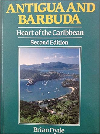 Antigua and Barbuda: The Heart of the Caribbean (Caribbean Guides Series)