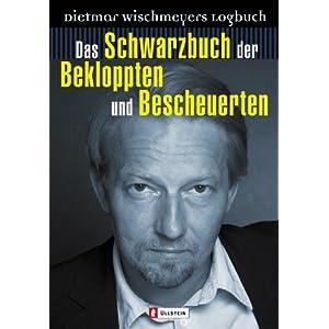 eBook Cover für  Das Schwarzbuch der Bekloppten und Bescheuerten Dietmar Wischmeyers Logbuch