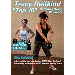"Tracy Reifkind's ""Top 40"" Kettlebell Swing Workouts"