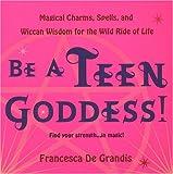Be A Teen Goddess!
