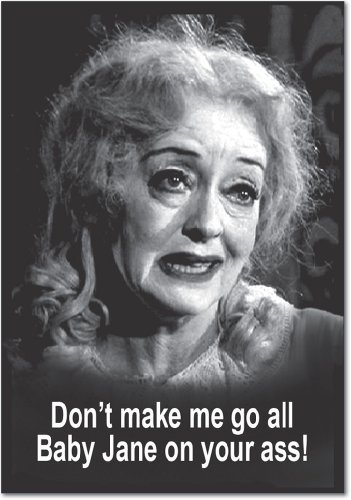 Baby Jane on Your Ass Birthday Paper Card