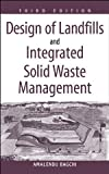img - for Design of Landfills and Integrated Solid Waste Management book / textbook / text book