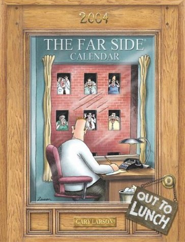 The Far Side Out To Lunch 2004 Desk Calendar