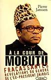 echange, troc Janssen-P - A la cour de mobutu