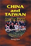 China and Taiwan: Cross-Strait Relations Under Chen Shui-Bian (1842773194) by Sheng Lijun