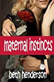img - for Maternal Instincts book / textbook / text book