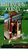 Michael Palin's Irish Railway Journey: Derry to Kerry [VHS]
