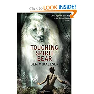 Touching Spirit Bear - Ben Mikaelsen