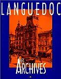 echange, troc Jacques Borgé, Nicolas Viasnoff - Languedoc : Les archives