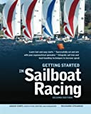 img - for Getting Started in Sailboat Racing, 2nd Edition by Adam Cort (2013-05-14) book / textbook / text book