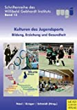 img - for Kulturen des Jugendsports book / textbook / text book