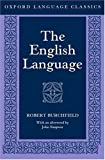 The English Language (Oxford Language Classics) (0198604033) by Burchfield, Robert