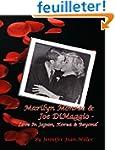 Marilyn Monroe & Joe DiMaggio - Love...