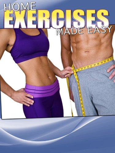 Home Fitness Exercises Made Easy
