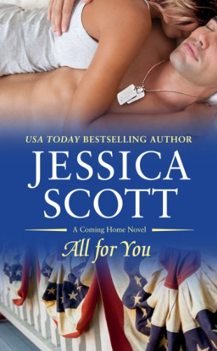 All for You (A Coming Home Novel) by Jessica Scott