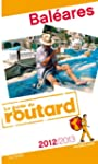 Guide du Routard Bal�ares 2012/2013