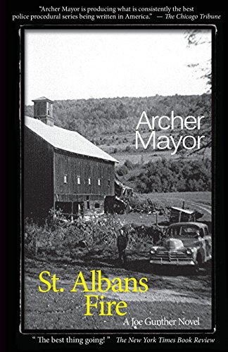 St. Alban's Fire: A Joe Gunther Novel (Joe Gunther Mysteries (Paperback))