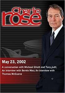 Charlie Rose with Tony Judt & Michael Elliott; Bernie Mac; Thomas McGuane (May 23, 2002)